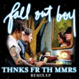 Thnks Fr Th Mmrs Remix EP