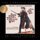 Ennio Morricone's Once Upon a Time in the West (Complete Score)