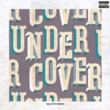 Undercover (salute Remix)