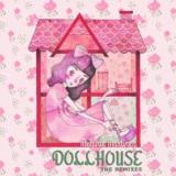 Dollhouse (The Remixes)