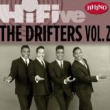 Rhino Hi-Five: The Drifters [Vol. 2]