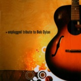 Unplugged Tribute To Bob Dylan