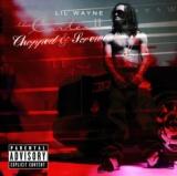 Tha Carter II - Chopped & Screwed