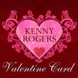 Kenny Rogers Valentine Card