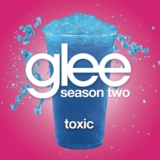 Toxic (Glee Cast Version)