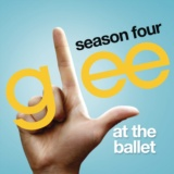 At The Ballet (Glee Cast Version)