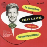 The Columbia Years (1943-1952): The Complete Recordings: Volume 3