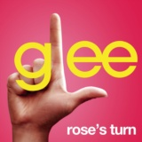 Rose's Turn (Glee Cast Version)