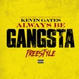 Always Be Gangsta Freestyle