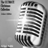 The Ultimate Christmas Collection (Deluxe Edition)