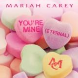 You're Mine (Eternal)