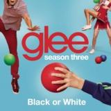 Black or White (Glee Cast Version)