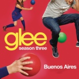 Buenos Aires (Glee Cast Version)