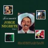 La Voz Inmortal De Jorge Negrete Vol. V