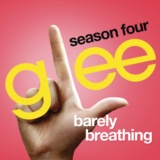 Barely Breathing (Glee Cast Version)
