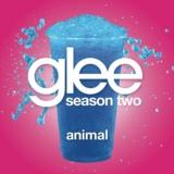 Animal (Glee Cast Version)