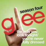 The Way You Look Tonight / You're Never Fully Dressed Without A Smile (Glee Cast Version feat. Sarah Jessica Parker)