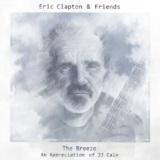 Eric Clapton & Friends: The Breeze (An Appreciation of JJ Cale)