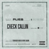 Check Callin (feat. YoungBoy Never Broke Again)