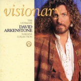 Visionary (The Ultimate Narada Collection - David Arkenstone)