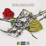 Poor Decisions (feat. Rick Ross and Lupe Fiasco)