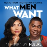 Think (From the Motion Picture What Men Want)