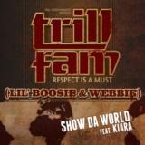 Show Da World (feat. Kiara)