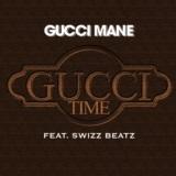 Gucci Time (feat. Swizz Beatz)