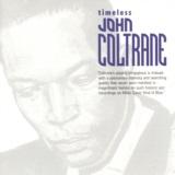 Timeless: John Coltrane