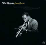 Finest Hour: Clifford Brown