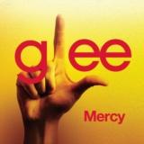 Mercy (Glee Cast Version)