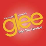 Into the Groove (Glee Cast Version feat. Adam Lambert)