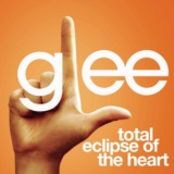 Total Eclipse Of The Heart (Glee Cast Version featuring Jonathan Groff)
