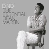 Dino The Essential Dean Martin
