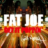Get It Poppin' (feat. Nelly) [Radio Version]