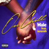 On Chill (feat. Jeremih)