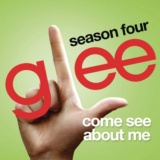 Come See About Me (Glee Cast Version)