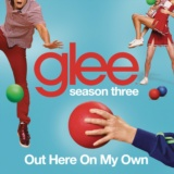 Out Here On My Own (Glee Cast Version)