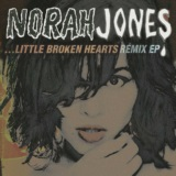 Little Broken Hearts Remix EP