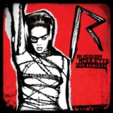 Russian Roulette (The Remixes)