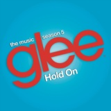 Hold On (Glee Cast Version feat. Adam Lambert and Demi Lovato)
