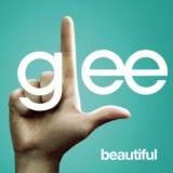 Beautiful (Glee Cast Version)
