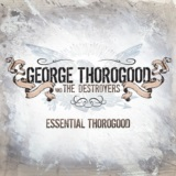 Essential Thorogood
