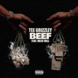 Beef (feat. Meek Mill)