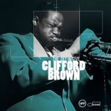 The Definitive Clifford Brown