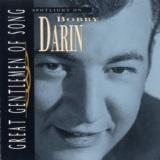 Great Gentlemen Of Song / Spotlight On Bobby Darin