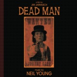 Dead Man: A Film By Jim Jarmusch (Music From And Inspired By The Motion Picture)