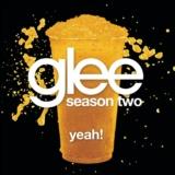 Yeah! (Glee Cast Version)