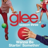 Wanna Be Startin' Somethin' (Glee Cast Version)