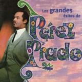 Los Grandes Éxitos de Pérez Prado